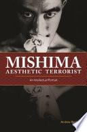Mishima  Aesthetic Terrorist