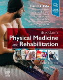 Braddom s Physical Medicine and Rehabilitation Book