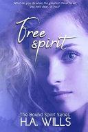 Free Spirit  Book Two of the Bound Spirit Series