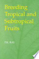 Breeding Tropical and Subtropical Fruits