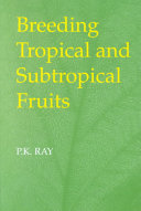 Breeding Tropical and Subtropical Fruits