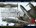 Luftwaffe s Baptism of Fire