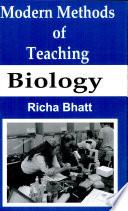Modern Methods Ofteaching Biology