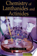 Chemistry Of Lanthanides And Actinides
