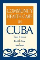 Community Health Care in Cuba