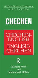 Chechen-English English-Chechen Dictionary and Phrasebook