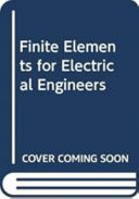 Finite Elements for Electrical Engineers Book