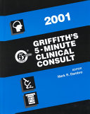 Griffith s 5 Minute Clinical Consult 2001