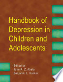 Handbook of Depression in Children and Adolescents