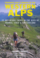 Trekking and Climbing in the Western Alps