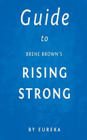 Guide to Brene Brown s Rising Strong