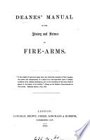 Deanes  Manual of the History and Science of Fire arms     Book