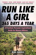 Run Like a Girl 365 Days a Year