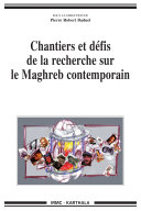 Pdf Chantiers et défis de la recherche sur le Maghreb contemporain Telecharger