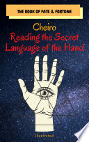 Cheiro  Reading the Secret Language of the Hand Book