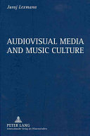 Audiovisual Media and Music Culture