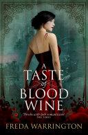 A Taste of Blood Wine Book