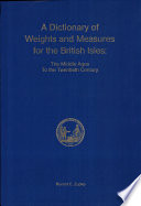 A Dictionary of Weights and Measures for the British Isles