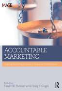 Accountable Marketing: Linking Marketing Actions to Financial ...