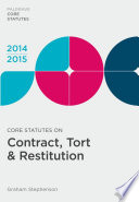 Core Statutes on Contract, Tort & Restitution 2014-15