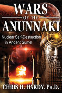 Wars of the Anunnaki: Nuclear Self-Destruction in Ancient Sumer