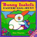 Bunny Isabel's Easter Egg Hunt
