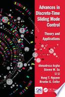 Advances in Discrete Time Sliding Mode Control