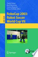 Robocup 2003 Robot Soccer World Cup Vii