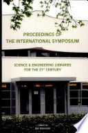 Proceedings of the International Symposium, Science & Engineering Libraries for the 21st Century, Leuven, October 2-4, 2002, Arenbergkasteel, Leuven (Heverlee)