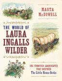 The World of Laura Ingalls Wilder [Pdf/ePub] eBook