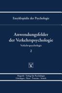 Themenbereich D: Praxisgebiete / Verkehrspsychologie / Anwendungsfelder der Verkehrspsychologie