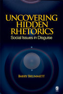 Uncovering Hidden Rhetorics