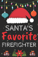 Santa s Favorite Firefighter