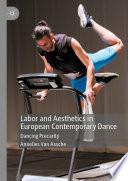 Labor and Aesthetics in European Contemporary Dance