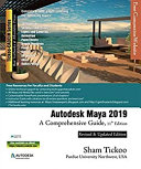 Autodesk Maya 2019  A Comprehensive Guide  11th Edition