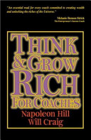Think and Grow Rich for Coaches