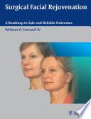 Surgical Facial Rejuvenation Book