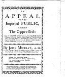 An Appeal to the impartial public in behalf of the oppressed  being an answer to their call  from the Massachusetts Gazette     of     June 16th  respecting a piece in that paper of May 12th  1768  signed by eleven ministers in Boston  with some remarks on that singular publication