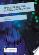 Space Place And Global Digital Work
