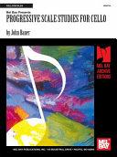 Progressive Scale Studies for Cello