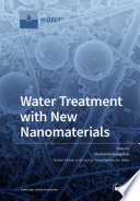 Water Treatment with New Nanomaterials