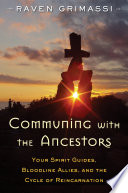 Communing with the Ancestors Book PDF