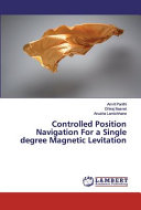 Controlled Position Navigation For a Single Degree Magnetic Levitation Book
