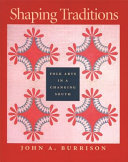 Shaping Traditions