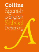 Spanish to English  One Way  School Dictionary  Trusted support for learning  Collins School Dictionaries
