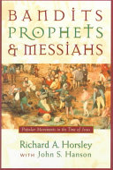 Bandits  Prophets  and Messiahs