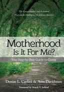 Motherhood   Is It for Me