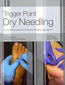 Trigger Point Dry Needling,An Evidence and Clinical-Based Approach,1