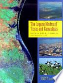 """The Laguna Madre of Texas and Tamaulipas"" by John Wesley Tunnell, Frank W. Judd, Richard C. Bartlett"