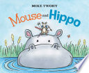 Mouse and Hippo
